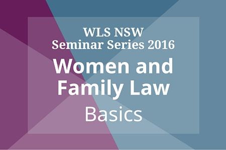 Women and Family Law Basics – 31 August